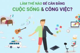 [Infographic] Lam the nao de ban can bang cuoc song va cong viec?