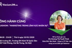 """VIeC LaM 24H doNG HaNH CuNG CLB NGUoN NHaN LuC – TRuoNG dH KINH Te QUoC DaN TRONG Su KIeN HaP DaN NHaT daU NaM: TALKSHOW: """"MARKETING TRONG LiNH VuC NHaN Su"""""""