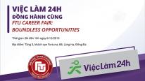 "Viec Lam 24h dong hanh cung Ngay hoi viec lam lon nhat truong dH Ngoai Thuong Ha Noi – FTU Career Fair 2019 mang ten: ""Boundless Opportunities"""