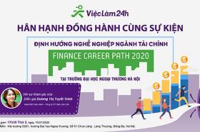 Viec Lam 24h dong hanh cung su kien diNH HuoNG NGHe NGHIeP NGaNH TaI CHiNH FINANCE CAREER PATH 2020 tai Truong dH Ngoai Thuong, ngay 13/01/2020