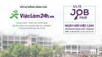VIeC LaM 24H doNG HaNH CuNG NGaY HoI VIeC LaM – ULIS JOB FAIR 2020 TaI TRuoNG daI HoC NGOaI NGu – daI HoC QUoC GIA Ha NoI